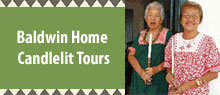 Candlelit tours of Baldwin Home Lahaina