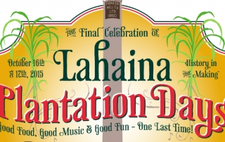 Lahaina Plantation Days final celebration